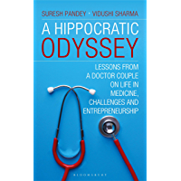 A Hippocratic Odyssey: Lessons From a Doctor Couple on Life, In Medicine, Challenges and Doctorprneurship
