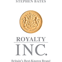 Royalty Inc: Britain's Best-Known Brand (English Edition)