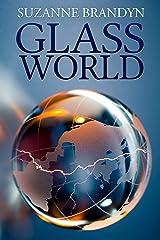 Glass World Kindle Edition