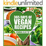 365 Days of Vegan Recipes: A Vegan Cookbook with Over 365 Recipes Book for Beginners Easy, Fun and Filling Plant-Based…