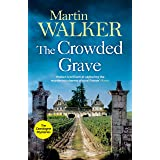 The Crowded Grave: Bruno deals with murder and mayhem in rural France (The Dordogne Mysteries Book 4) (English Edition)