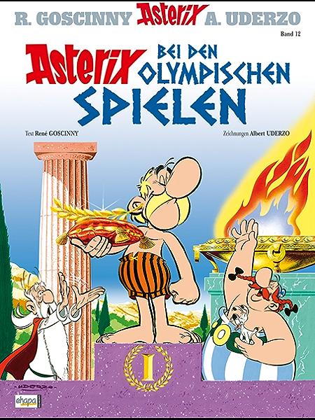 Asterix 12 Asterix Bei Den Olmypischen Spielen Ebook Goscinny Rene Uderzo Albert Penndorf Gudrun Amazon De Kindle Shop