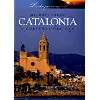 Catalonia: A Cultural History (Landscapes of the Imagination) (English Edition)