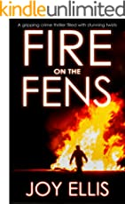 FIRE ON THE FENS a gripping crime thriller filled with stunning twists (English Edition)