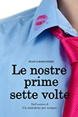 Le nostre prime sette volte (Italian Edition) Versión Kindle