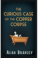 The Curious Case of the Copper Corpse Kindle Edition