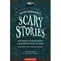 Scary Stories - Histoires effrayantes à raconter dans le noir
