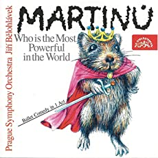 Martinů: Who is the Most Powerful in the World?