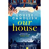 Our House: soon to be a major ITV series starring Martin Compston and Tuppence Middleton (English Edition)