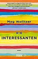 Die Interessanten: Roman (Taschenbücher)
