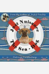 Just Nuisance, the Sea - Dog (Animal Stories for Kids Book 6) Kindle Edition