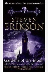Gardens Of The Moon: (Malazan Book Of The Fallen 1) (The Malazan Book Of The Fallen) Kindle Edition