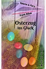 Osterzug ins Glück Kindle Ausgabe