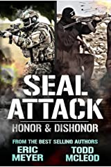SEAL Attack: Honor & Dishonor Kindle Edition