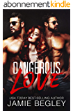 Dangerous Love (English Edition)