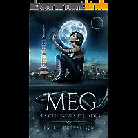Meg: Fantasy urbaine (Les Chiennes d'Hadès t. 1)