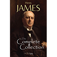 Henry James: The Complete Collection (English Edition)