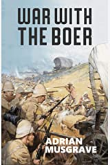 War with the Boer Kindle Edition