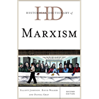 Historical Dictionary of Marxism (Historical Dictionaries of Religions, Philosophies, and Movements Series)