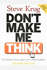 Don't Make Me Think: A Common Sense Approach to Web Usability (Pearson Professional Education) Paperback