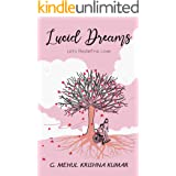 Lucid Dreams: Let's Redefine Love