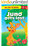 Juno Gets Lost : All Set To Read