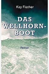 Das Wellhornboot Kindle Ausgabe