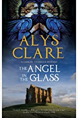 The Angel in the Glass: A new forensic mystery series set in Stuart England (A Gabriel Taverner Mystery Book 2) Kindle Edition