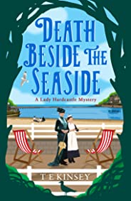 Death Beside the Seaside (A Lady Hardcastle Mystery Book 6) (English Edition)
