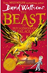 The Beast of Buckingham Palace: The brand new epic adventure from multi-million bestselling author David Walliams Hardcover