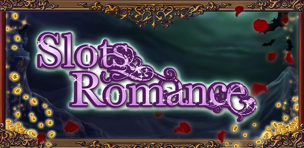 Free slots romance