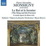 Monsigny: Roi et le Fermier