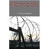 Necropolis: 2. Les survivants