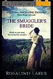 The Smuggler's Bride (English Edition)
