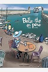 Belle-Île en père (Hors Collection) Format Kindle
