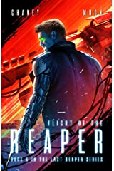 Flight of the Reaper: A Military Scifi Epic (The Last Reaper Book 5) Kindle Edition