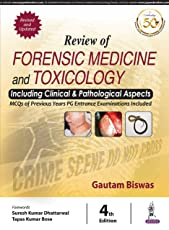 Review of Forensic Medicine and Toxicology including Clinical & Pathological Aspects