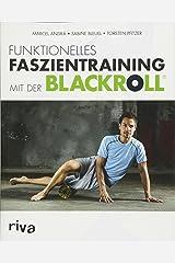 Funktionelles Faszientraining mit der BLACKROLL® Broschiert