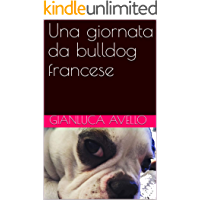 Una giornata da bulldog francese