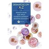 Dermatoscopy A-Z (English Edition)