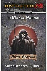BattleTech: Silent-Reapers-Zyklus 3: In Blakes Namen Kindle Ausgabe