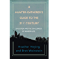 A Hunter-Gatherer's Guide to the 21st Century: Evolution and the Challenges of Modern Life (English Edition)