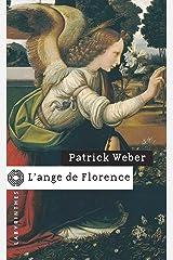 L'ange de Florence (Labyrinthes t. 77) Format Kindle