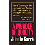 A Murder of Quality (George Smiley Series Book 2)