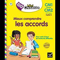 Mini Chouette - Mieux comprendre les accords CM1/CM2 (Mini Chouette Primaire)