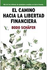 El camino hacia la libertad financiera (Spanish Edition) Kindle Ausgabe