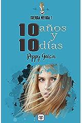10 años y 10 días Versión Kindle