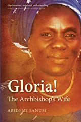 Gloria!: The Archbishop's Wife (Hippo) Paperback