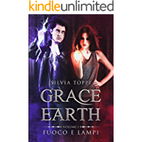 Grace Earth - Fuoco e Lampi
