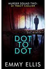 Dot to Dot (Murder Squad Book 2) Kindle Edition